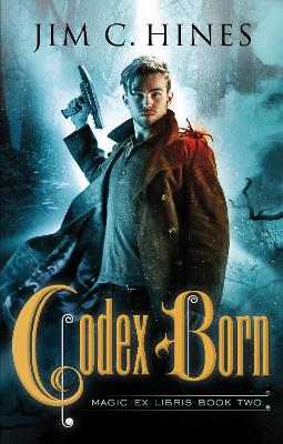Codex Born by Jim C Hines