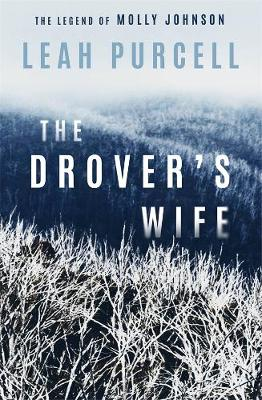 The Drover's Wife by Leah Purcell