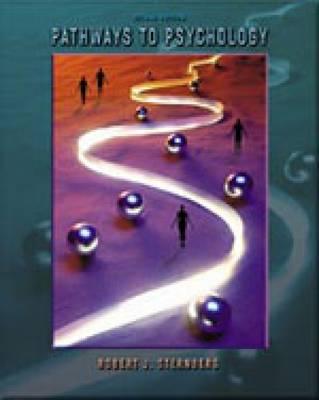 Pathways to Psychology by Robert J. Sternberg