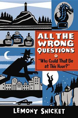 Who Could That Be at This Hour? book