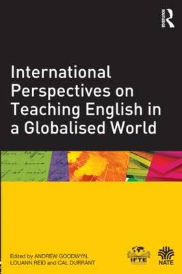 International Perspectives on Teaching English in a Globalised World book