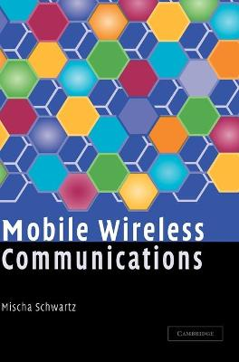 Mobile Wireless Communications book