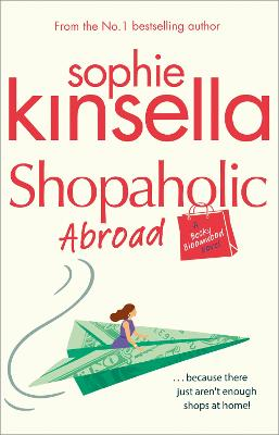 Shopaholic Abroad by Sophie Kinsella