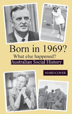 Born in 1969?: What Else Happened? by Ron Williams