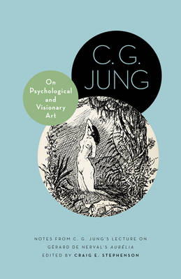 On Psychological and Visionary Art by C. G. Jung