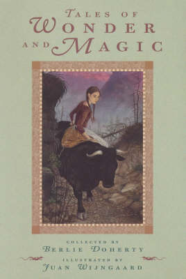 Tales Of Wonder And Magic by Doherty Berlie