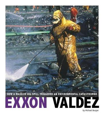 EXXON Valdez by Burgan, Michael