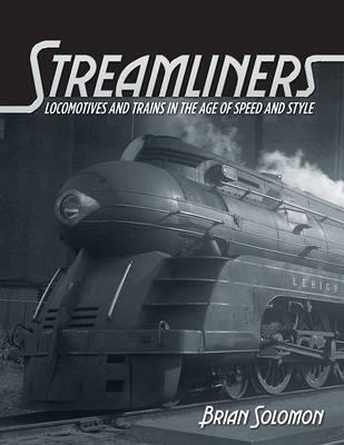 Streamliners by Brian Solomon