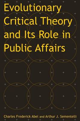 Evolutionary Critical Theory and its Role in Public Affairs book