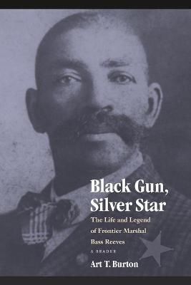 Black Gun, Silver Star by Art T. Burton