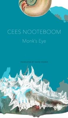 Monk's Eye by Cees Nooteboom