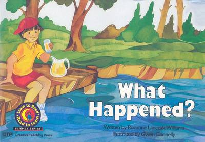 What Happened? by Rozanne Lanczak Williams