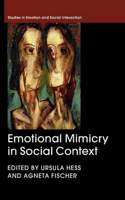 Emotional Mimicry in Social Context by Ursula Hess