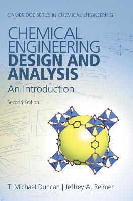 Chemical Engineering Design and Analysis: An Introduction book