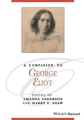 Companion to George Eliot by Amanda Anderson
