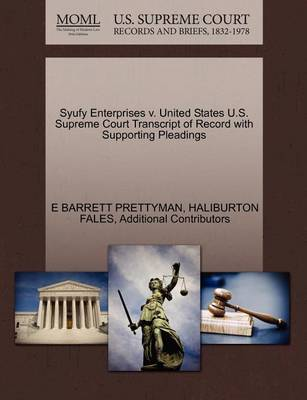 Syufy Enterprises V. United States U.S. Supreme Court Transcript of Record with Supporting Pleadings by Haliburton Fales