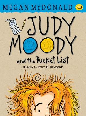 Judy Moody and the Bucket List by Peter H. Reynolds