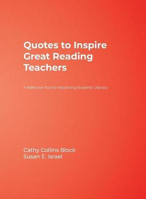 Quotes to Inspire Great Reading Teachers by Cathy Collins Block