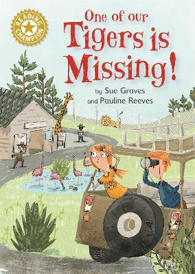 Reading Champion: One of Our Tigers is Missing! by Sue Graves