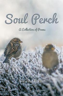 Soul Perch by Natasha Roblin