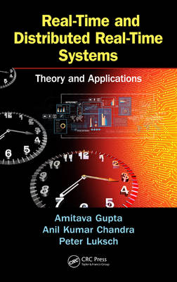 Real-Time and Distributed Real-Time Systems by Amitava Gupta