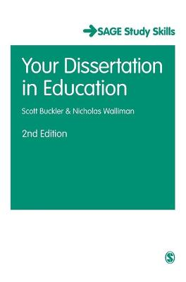 Your Dissertation in Education by Scott Buckler