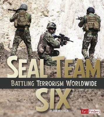 Seal Team Six by Jr John Micklos