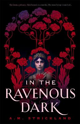 In the Ravenous Dark by A.M. Strickland