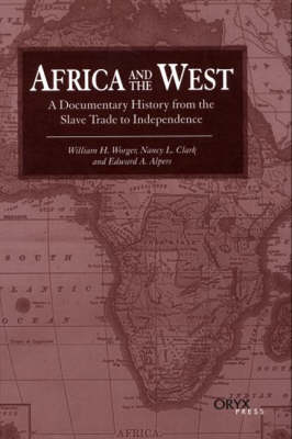 Africa and the West by William H. Worger