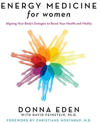 Energy Medicine for Women by Donna Eden
