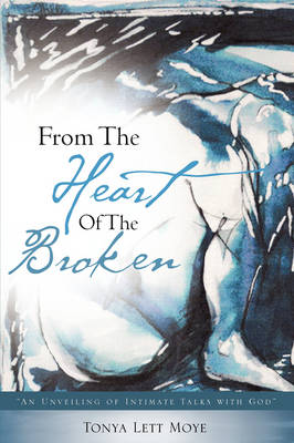 From the Heart of the Broken book