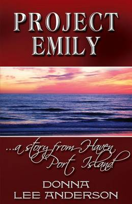 Project Emily by Donna Lee Anderson