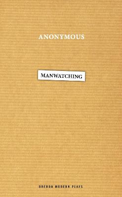 Manwatching by Anonymous