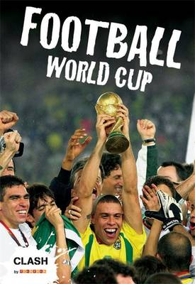 Clash Level 1: Football World Cup by Clive Gifford