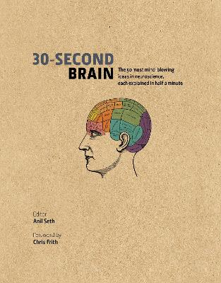 30-Second Brain by Chris Frith