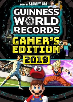 Guinness World Records 2019: Gamer's Edition by Guinness World Records
