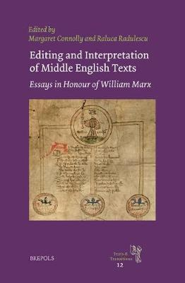 Editing and Interpretation of Middle English Texts by Margaret Connolly