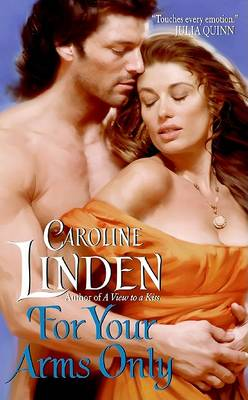 For Your Arms Only by Caroline Linden