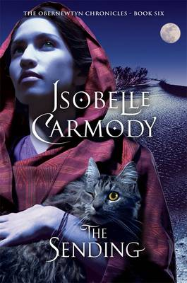 The Sending: The Obernewtyn Chronicles Volume 6 by Isobelle Carmody