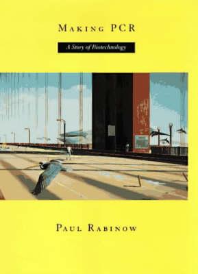 Making PCR by Paul Rabinow