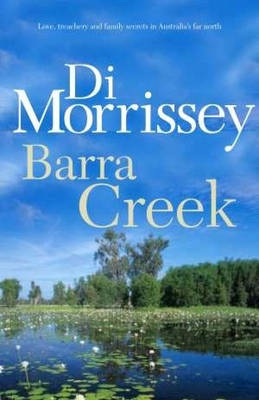 Barra Creek by Di Morrissey