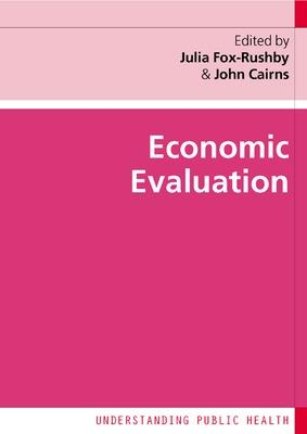 Economic Evaluation by Julia Fox-Rushby