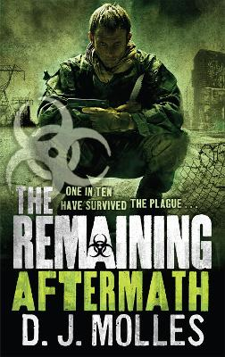 The Remaining: Aftermath by D. J. Molles
