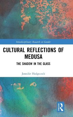 Cultural Reflections of Medusa: The Shadow in the Glass book