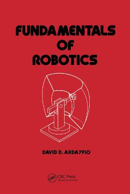 Fundamentals of Robotics by David Ardayfio