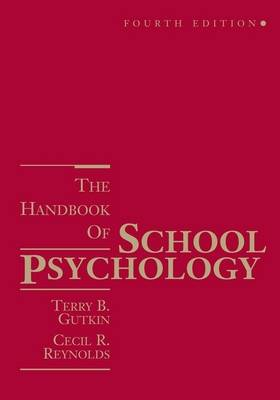 Handbook of School Psychology by Cecil R. Reynolds