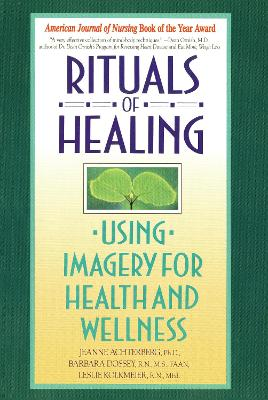 Rituals Of Healing (Using Imag by Jeanne Achterberg