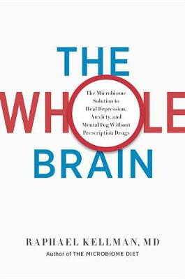 The Whole Brain by Raphael Kellman M D