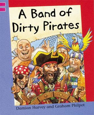 A Band of Dirty Pirates by Damian Harvey