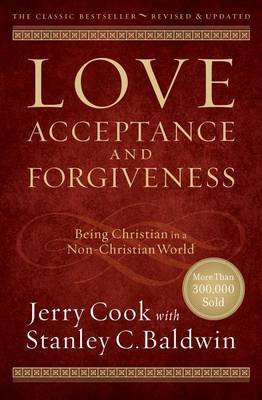 Love, Acceptance, and Forgiveness by Jerry Cook